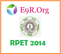 RPET 2014 Admit card, Results and Counselling