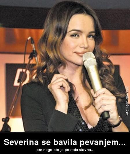 Severina se, bavila pjevanjem, zajebancije