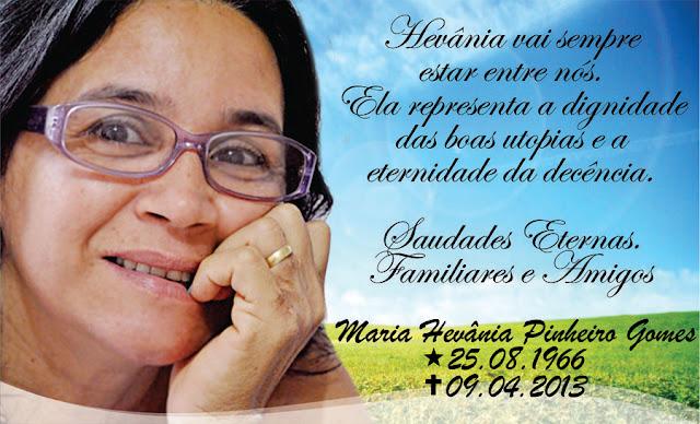 MISSA DE SÉTIMO DIA DO FALECIMENTO DE MARIA HEVANIA PINHEIRO SERÁ CELEBRADA HOJE