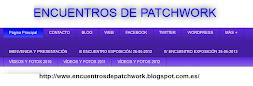 BLOG: <br> ENCUENTROS DE PATCHWORK
