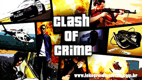 Clash of Crime San Andreas -Mod Dinheiro infinito