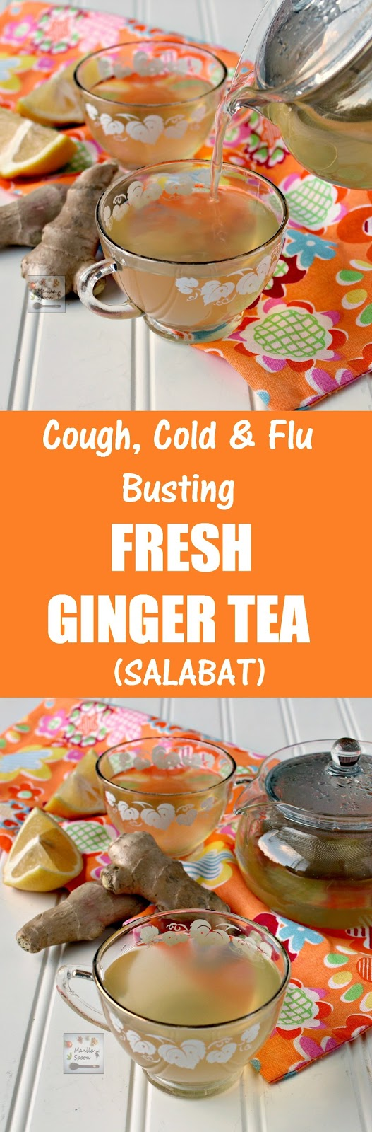 This is what I drink whenever I feel the onset of cold,cough, sore throat or flu. This fresh ginger tea with honey (salabat) helps boost your immune system and fight the nasty bugs. A delicious natural remedy that's also perfect for tea time. | manilaspoon.com