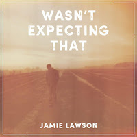 JAMIE LAWSON - WASN'T EXPECTING THAT on iTunes