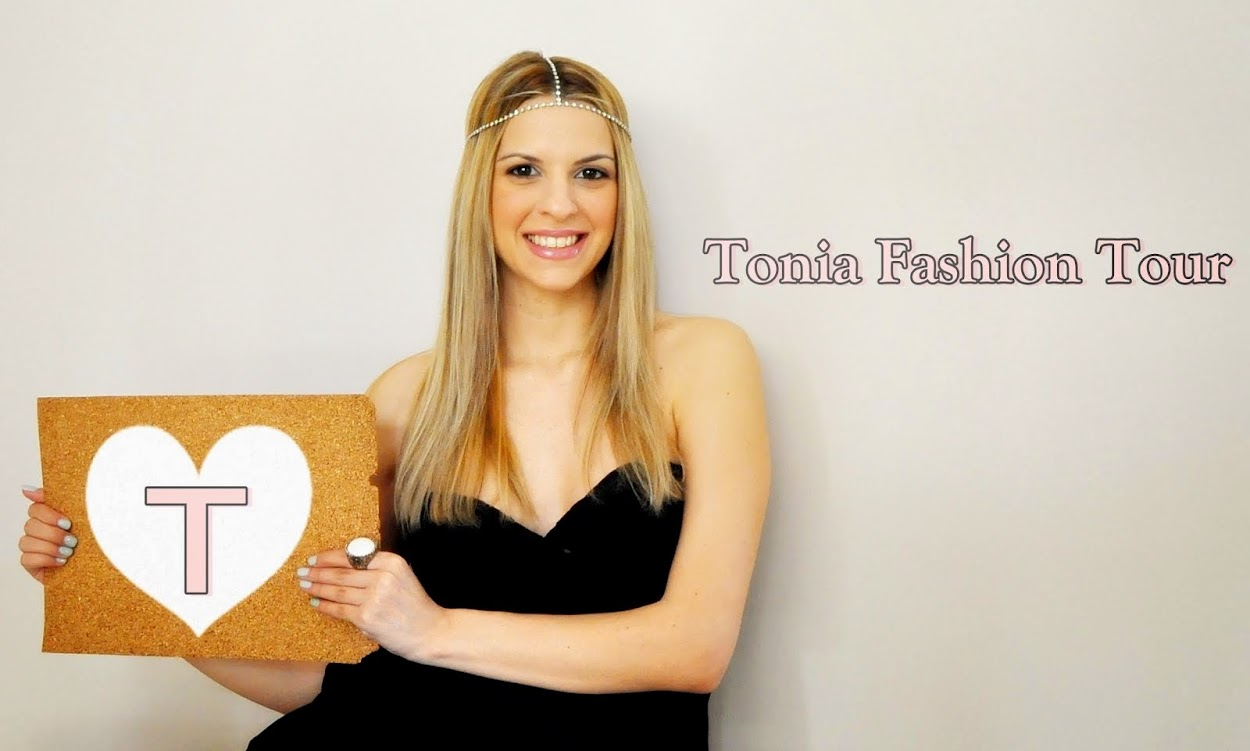 ♥TONIA                                                         FASHION                       TOUR ♥