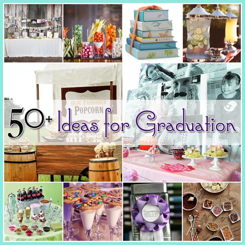Graduation Party Ideas: 50+ Ideas For Graduation