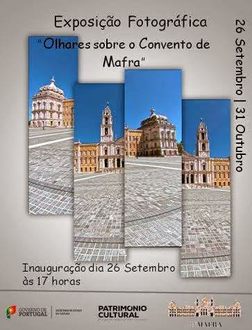 EXPOSIÇÃO FOTOGRÁFICA - OLHARES SOBRE O CONVENTO DE MAFRA