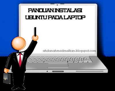 panduan instalasi ubuntu pada laptop/pc