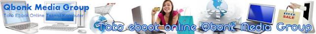Ebook Teknisi Komputer ini berisi informasi tentang semua Ebook dari Qbonk Media Group yang bisa anda dapatkan atau beli secara online.