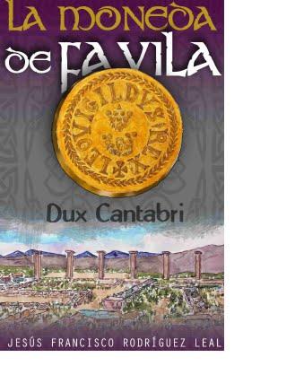 Novela histórica sobre la época del Ducado de Cantabria (siglos VI-VIII)