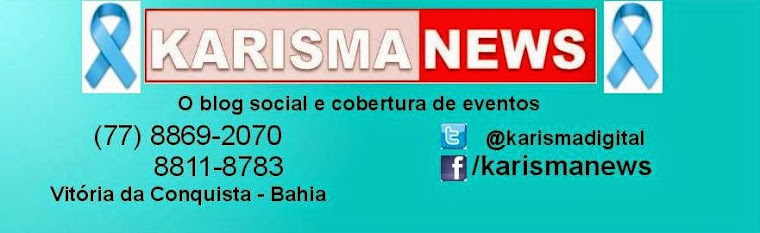 Karisma News - O melhor do sudoeste baiano é aqui!