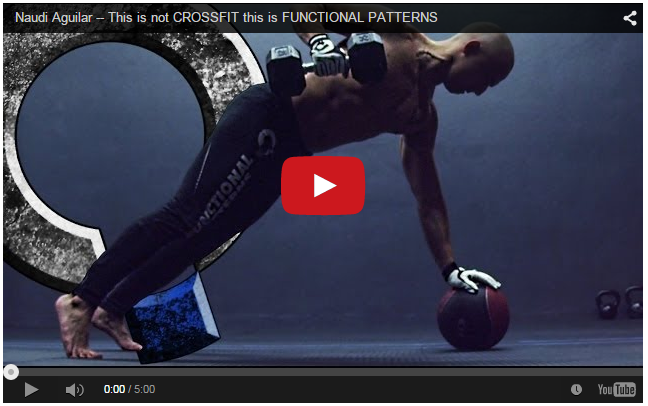 This is not CROSSFIT this is FUNCTIONAL PATTERNS