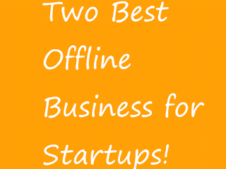 Offline Business Ideas