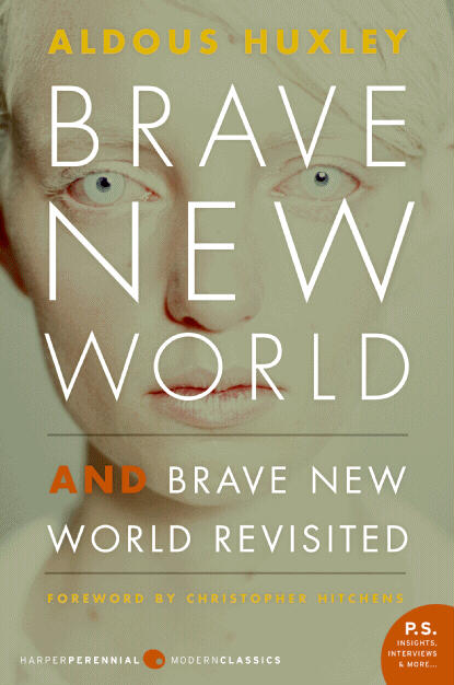 How does the society described in Brave New World compare with today's society?