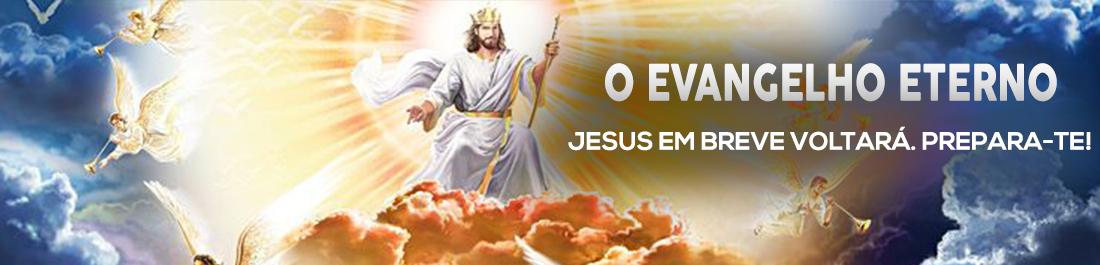 .O Evangelho Eterno