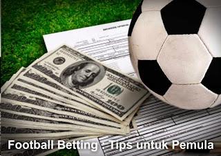 Football Betting : Tips untuk Pemula