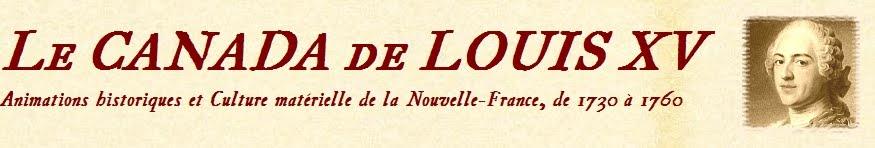 LE CANADA DE LOUIS XV