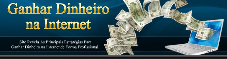 Ganhar dinheiro na internet- Renda R$ 1.500,00 até R$ 2.800,00