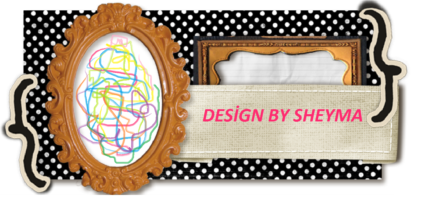 ................................Design By Sheyma......................