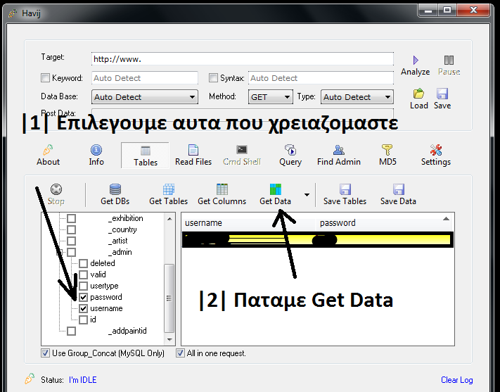 In the columns find username  password and check it  the press Get Data. UnknownGreekCoders