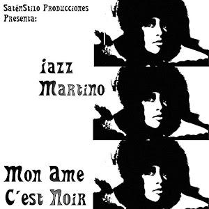 Descarga de Iazz Martino- Mon ame c´est Noir (2011)