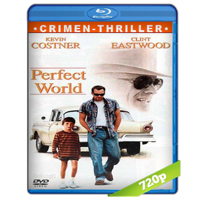 Un Mundo Perfecto (1993) BRRip 720p Audio Trial Latino-Castellano-Ingles 5.1