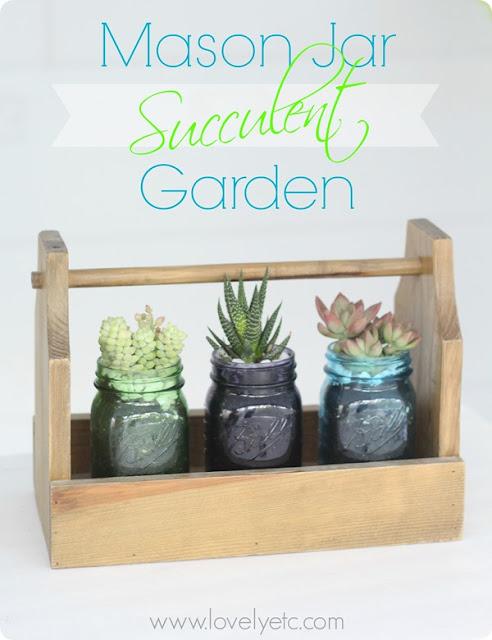 http://www.lovelyetc.com/2015/04/mason-jar-succulent-garden-and-giveaway/
