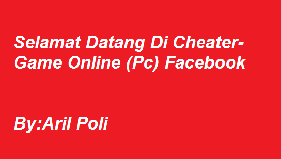 Cheater - Game Online (Pc) Facebook