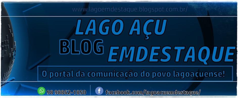 Blog Lago Açu em Destaque