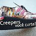 Creepers: você curte?