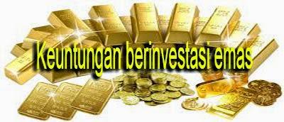 Emas ialah logam mulia yang paling banyak diminati oleh semua kalangan Investasi Emas-Cara Paling Praktis Menjadi Kaya