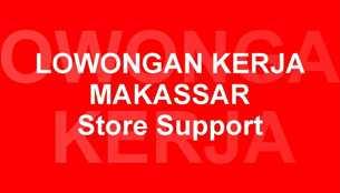 Lowongan Kerja Store Support