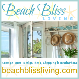 Beach Bliss Living -Cottages, Design Ideas, Shopping, Destinations