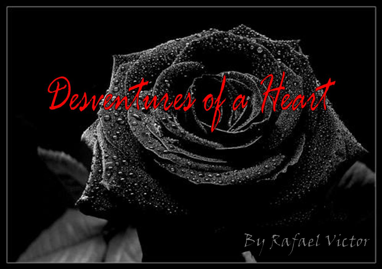 Desventures of a Heart