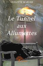 Le Tunnel aux allumettes