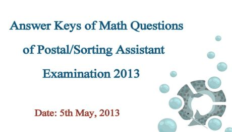 Solved] Answer Keys of Math Questions of Postal/Sorting Assistant ...