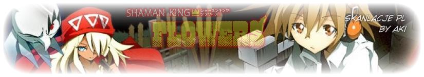 Shaman King: Flowers [Skanlacje PL]