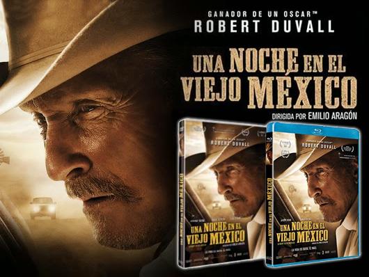 A la venta 'Una noche en el viejo México' en DVD y Blu-ray