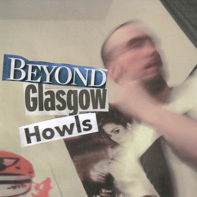 Lovers Turn To Monsters - Beyond Glasgow Howls