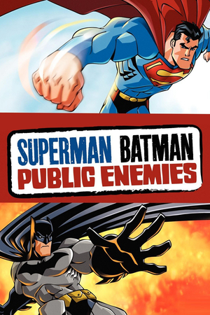 Poster Superman/Batman: Public Enemies 2009