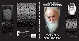Editura Areopag: Părintele Adrian Făgețeanu - Viața mea. Mărturia mea