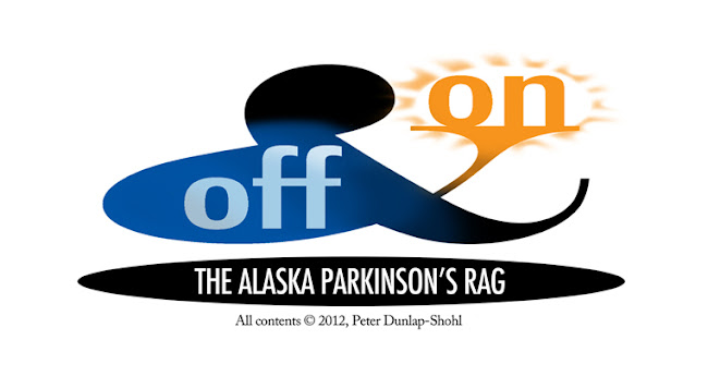 Off and On: The Alaska Parkinson&#39;s Rag