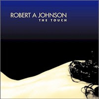 Robert A. Johnson - The Touch