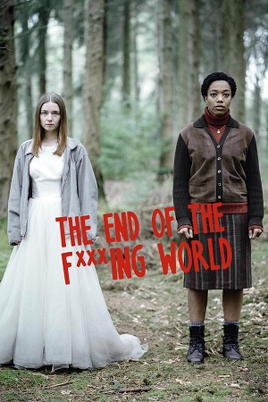 The End of the Fucking World S01 All Episode [Season 1] Hindi Dual Audio Download 480p
