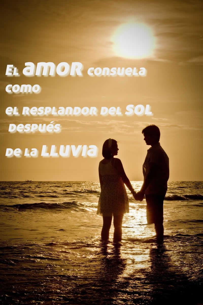El amor consuela o el resplandor del sol después de la lluvia