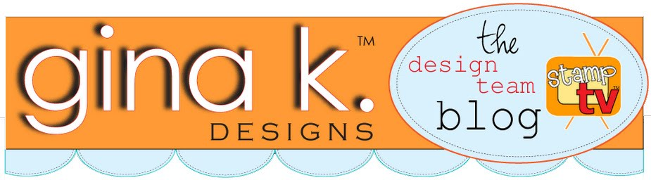 Gina K Designs DT Blog