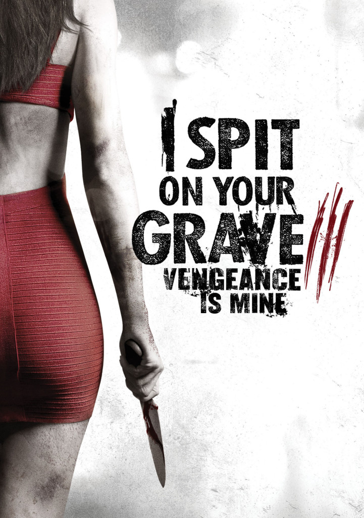 Cô Gái Báo Thù 3 - I Spit On Your Grave: Vengeance Is Mine (2015)
