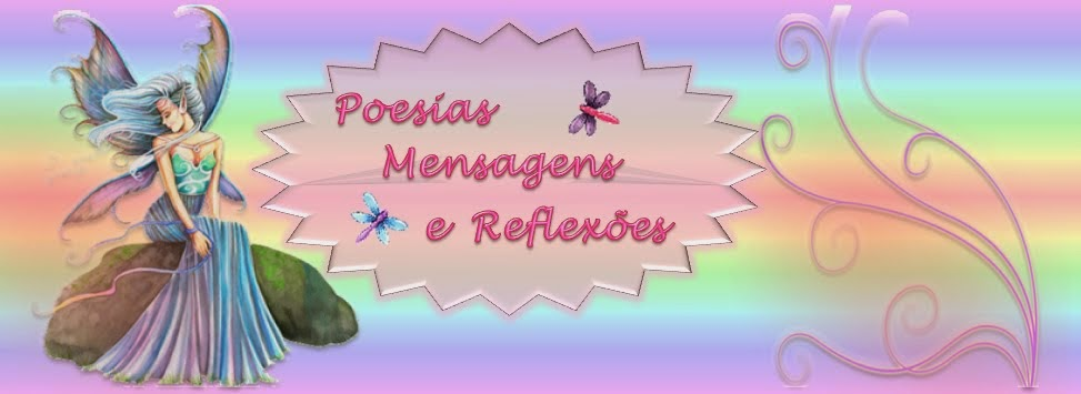 Poesias Mensagens e Reflexao