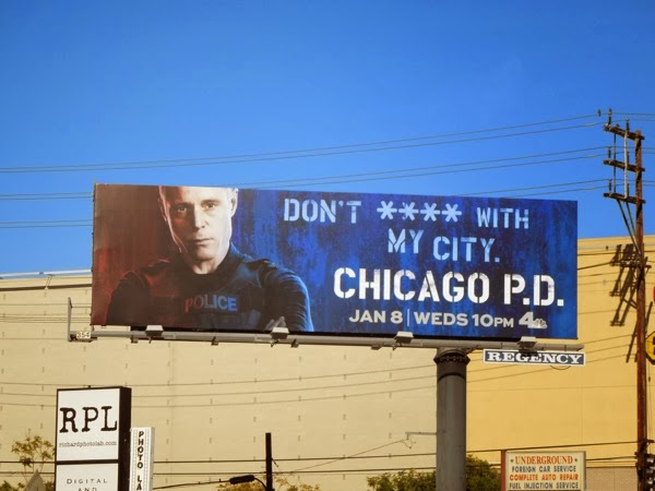 Chicago PD Dont **** with my city billboard