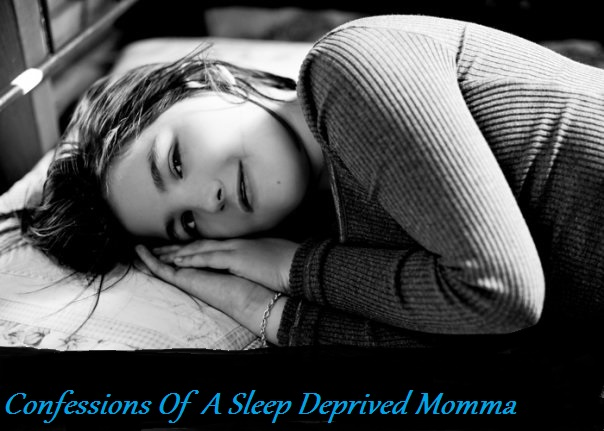 Confessions of a sleep deprived Momma