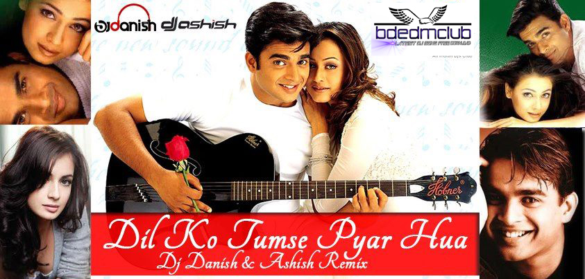 Song Dil Ko Tumse Pyar Hua Mp3 Download